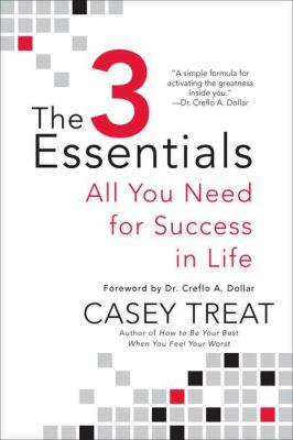 3 Essentials All You Need for Success in Life 2011 9780425242933 Front Cover
