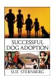 Successful Dog Adoption 2003 9780764538933 Front Cover