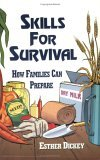 Skills for Survival How Families Can Prepare 2009 9780882900933 Front Cover
