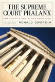 Supreme Court Phalanx The Court's New Right-Wing Bloc 2008 9781590172933 Front Cover