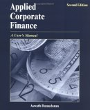 Applied Corporate Finance A User's Manual 2nd 2005 Revised 9780471660934 Front Cover