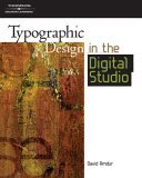 Typographic Design in the Digital Studio Design Concepts 2006 9781401880934 Front Cover