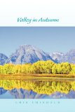 Valley in Autumn 2010 9781450006934 Front Cover