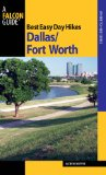 Dallas/Fort Worth - Best Easy Day Hikes 2009 9780762752935 Front Cover