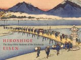 Hiroshige The Sixty-Nine Stations of the Kisokaido 2008 9780807615935 Front Cover