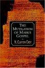 Mutilation of Mark's Gospel 2003 9780687052936 Front Cover