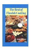 Best of Finnish Cooking 2010 9780781804936 Front Cover
