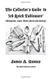Collector's Guide to 3rd Reich Tableware (Monograms, Logos, Maker Marks Plus History) 2011 9781426981937 Front Cover