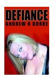 Defiance 2004 9780595313938 Front Cover