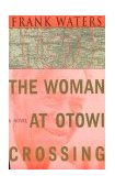 Woman at Otowi Crossing 1987 9780804008938 Front Cover