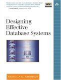 Designing Effective Database Systems 2005 9780321290939 Front Cover