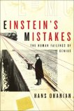 Einstein's Mistakes The Human Failings of Genius 2008 9780393062939 Front Cover