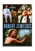 Cinema of Robert Zemeckis 2003 9780878332939 Front Cover
