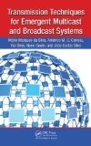 Transmission Techniques for Emergent Multicast and Broadcast Systems 2010 9781439815939 Front Cover