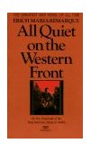 All Quiet on the Western Front 1st 1987 9780449213940 Front Cover