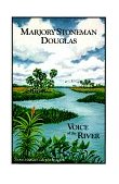 Marjory Stoneman Douglas Voice of the River 1990 9780910923941 Front Cover