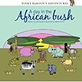 Pinky Baboon's Adventures A Day in the African Bush 2012 9781480227941 Front Cover