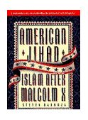 American Jihad Islam after Malcolm X 1995 9780385476942 Front Cover