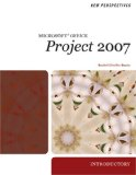 New Perspectives on Microsoft Project 2007 Introductory 1st 2008 9781423905943 Front Cover