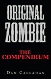 Original Zombie The Compendium 2013 9781484829943 Front Cover