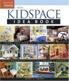 New Kidspace Idea Book 2005 9781561586943 Front Cover