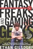 Fantasy Freaks and Gaming Geeks An Epic Quest for Reality among Role Players, Online Gamers, and Other Dwellers of Imaginary Realms 1st 2010 9781599219943 Front Cover