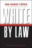 White by Law The Legal Construction of Race 2nd 2006 Revised  9780814736944 Front Cover
