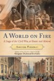 World on Fire Britain's Crucial Role in the American Civil War 1st 2011 9780375504945 Front Cover