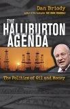 Halliburton Agenda The Politics of Oil and Money 2005 9780471745945 Front Cover
