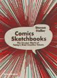 Comics Sketchbooks The Private Worlds of Todays Most Creative Talents 2012 9780500289945 Front Cover