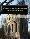 Cursed: an Explanation of the Unknown 2013 9781494233945 Front Cover