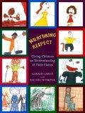 Nurturing Respect Giving Children an Understanding of Their Elders 2010 9781576010945 Front Cover