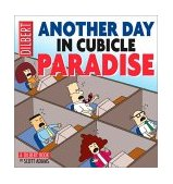 Another Day in Cubicle Paradise 2002 9780740721946 Front Cover