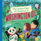 Twelve Days of Christmas in Washington, D. C. 2010 9781402763946 Front Cover