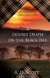 Double Death on the Black Isle 2011 9781439154946 Front Cover