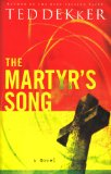 Martyr's Song 1st 2007 9781595542946 Front Cover