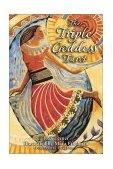 Triple Goddess Tarot The Power of the Major Arcana, Chakra Healing, and the Divine Feminine 2002 9781879181946 Front Cover