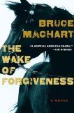Wake of Forgiveness 2011 9780547521947 Front Cover