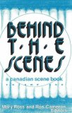Behind the Scenes Volume 1 1990 9780889241947 Front Cover