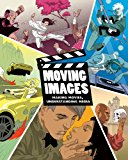 Student CD-ROM for Casinghino's Moving Images: Making Movies, Understanding Media 2010 9781111536947 Front Cover