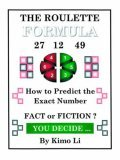 Roulette Formula How to Predict the Exact Number 2005 9781412075947 Front Cover