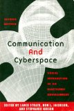 Communication and Cyberspace Social Interaction in an Electronic Environment 2nd 2002 9781572733947 Front Cover