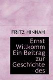Ernst Willkomm ein Beitrag Zur Geschichte Des 2009 9781113944948 Front Cover