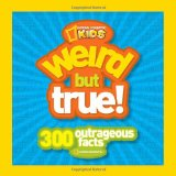 300 Outrageous Facts 2009 9781426305948 Front Cover