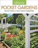 Fine Gardening Pocket Gardens Design Ideas for Small-Space Gardening 2014 9781621137948 Front Cover