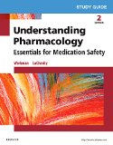 Study Guide for Understanding Pharmacology Essentials for Medication Safety