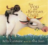 For You Are a Kenyan Child 2006 9780689861949 Front Cover