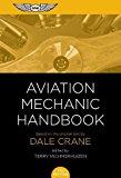 Aviation Mechanic Handbook: The Aviation Standard 2017 9781619544949 Front Cover