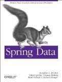 Spring Data Modern Data Access for Enterprise Java 2012 9781449323950 Front Cover