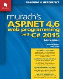 Murach's ASP. NET 4. 6 Web Programming with C# 2015 Training and Reference 6th 2016 9781890774950 Front Cover